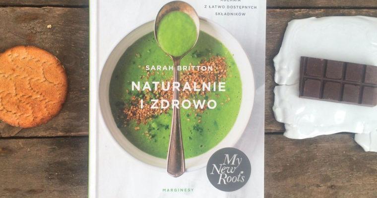 Naturalnie i zdrowo – recenzja książki Sarah Britton