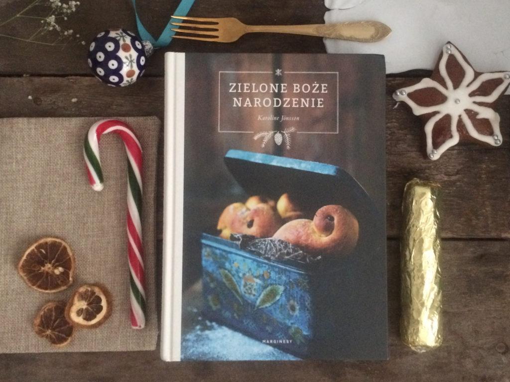 Zielone Boże Narodzenie Autorka: Karoline Jonsson Wydawnictwo Marginesy