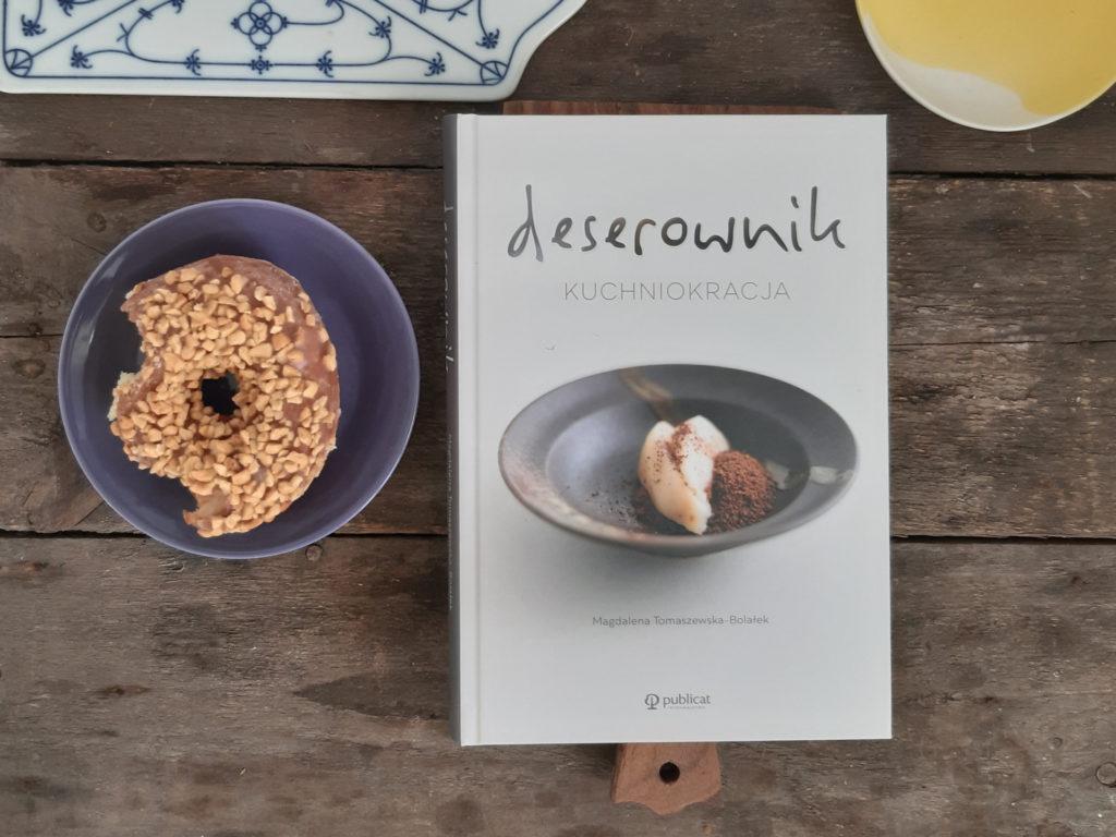 Deserownik. Kuchniokracja Magdalena Tomaszewska-Bolałek